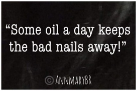 Some oil a day keeps the bad nails away